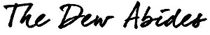 The Dew Abides's Company logo