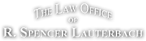The Law Office Of R. Spencer Lauterbach's Company logo
