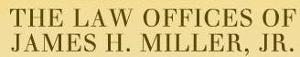 The Law Offices of James H Miller Jr's Company logo