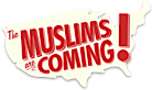 The Muslims Are Coming's Company logo