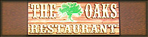 The Oaks Restaurant's Company logo