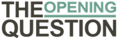 The Opening Question's Company logo