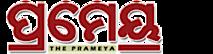 The Prameya News, Odisha's Company logo