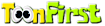 Toonfirst Logo