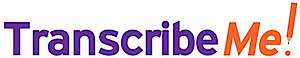 TranscribeMe's Company logo