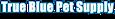 Pucks Playground's Competitor - True Blue Pet Supply logo