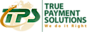 QuikEyes's Competitor - True Payment Solutions logo
