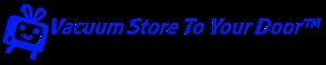 Vacuum Store To Your Door's Company logo