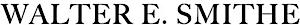 Walter E. Smithe's Company logo