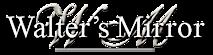 Walter's Mirror's Company logo