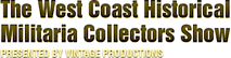 West Coast Historical Military Collectors Show's Company logo