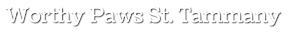 Worthy Paws St. Tammany's Company logo